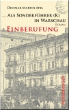 ... Als Sonderführer (K) in Warschau - Einberufung Bd. 1
